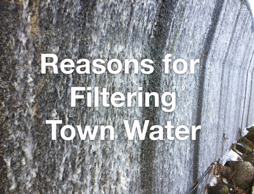 Reasons for Filtering Town Water